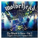 Motorhead - The world is ours - vol 2 - anyplace crazy as anywhere else