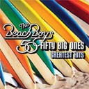 The Beach Boys - 50 big ones: greatest hits