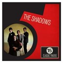 The Shadows - 15 classic tracks: the shadows