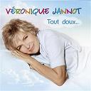 Véronique Jannot - Tout doux