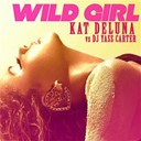 Kat Deluna - Wild girl (vs. dj yass carter)