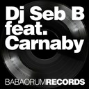 Dj Seb B - The jeff bullets (feat. carnaby)