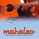 Mahaleo - Mahaleo, bande originale du film de paes & rajaonarivelo