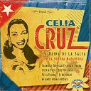 Celia Cruz / Celia Cruz, Carlos Argentino - La reina de la salsa (con la sonora matancera)
