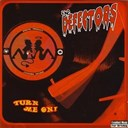 The Defectors - Turn me on!