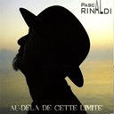 Pascal Rinaldi - Au-del&agrave; de cette limite