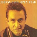 Johnny Cash - Open road