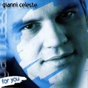 Gianni Celeste - For you