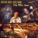Doctor Dixie Jazz Band - The 45th year vol.1