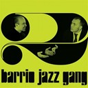 Barrio Jazz Gang - Barrio jazz gang, vol. 2