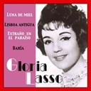 Gloria Lasso - Gloria lasso (singles collection)