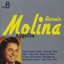 Antonio Molina - Angelita, vol. 6