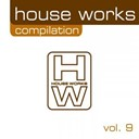 Andre Vicenzzo / David Tort / Jumela / Toni Bali - House works compilation, vol. 9