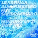 Alex Guerrero / Javi Reina - Running up that hill (feat. sandra criado)