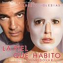 Alberto Iglesias - La piel que habito (banda sonora original)