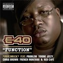 E-40 - Function (remix) (feat. problem; young jeezy; chris brown; french montana; red caf&eacute;)