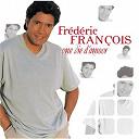 Frédéric François - Une vie d'amour