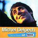 Michel Delpech - Tendres annees
