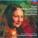 Christopher Hogwood / Emma Kirkby / Jean-S&eacute;bastien Bach / The Academy Of Ancient Music - Bach, j.s.: wedding cantatas