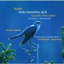"Andrew Manze / Antonio Vivaldi / Christopher Hogwood / The Academy Of Ancient Music - Vivaldi: violin concertos op.6; concerto ""the cuckoo"""