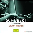 Gidon Kremer - Schubert: violin works