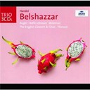 George Frederic Haendel / The English Concert / Trevor Pinnock - Haendel: belshazzar