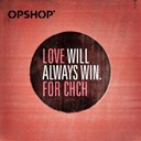 Opshop - Love will always win (all proceeds donated to the christchurch earthquake appeal)