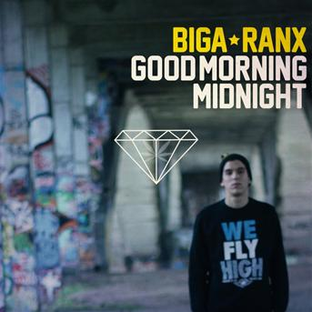 Biga Ranx - Good morning midnight
